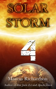 Solar Storm: Book 4 ebook by Marcus Richardson