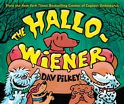 The Hallo-Wiener ebook by Dav Pilkey,Dav Pilkey
