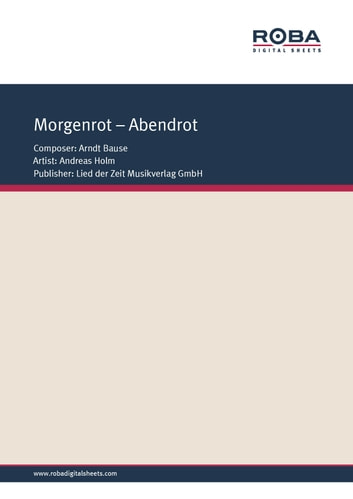 Morgenrot - Abendrot - Single Songbook; as performed by Andreas Holm ebook by Fred Kerstien