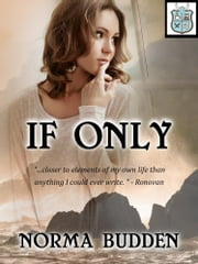 If Only ebook by Norma Budden