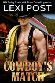Cowboy's Match - Poker Flat Series, #2 ebook by Lexi Post