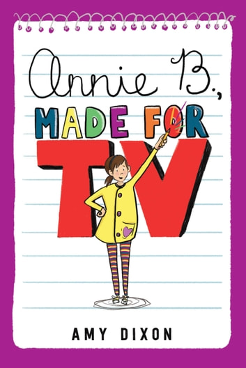Annie B., Made for TV ebook by Amy Dixon