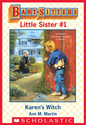 Karen's Witch (Baby-Sitters Little Sister #1) ebook by Ann M. Martin