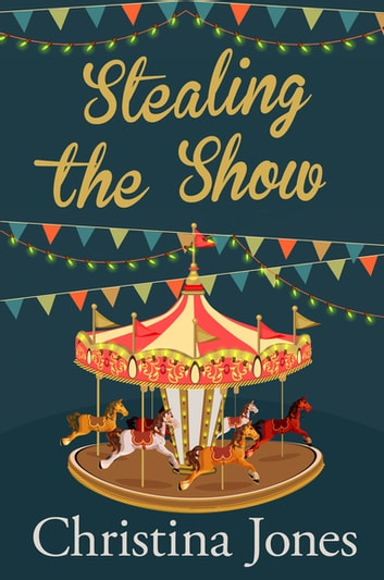 Stealing the Show ebook by Christina Jones