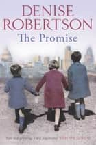 The Promise ebook by Denise Robertson