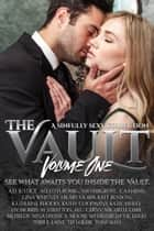 The Vault - A Sinfully Sexy Collection ebook by A.D. Justice, Aleatha Romig, A.M. Hargrove, C.A. Harms, Gina Whitney, Hilary Storm, Katherine Rhodes, Kate Benson, Kathy Coopmans, Katie Ashley, Liv Morris, M.C. Cerny, M. Stratton, Michelle Dare, MJ Fields, Nina Levine, S. Moose, SD Hildreth, T.K. Leigh, Terri E. Laine, Tia Louise, Toni Aleo