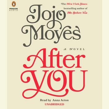 After You - A Novel audiobook by Jojo Moyes