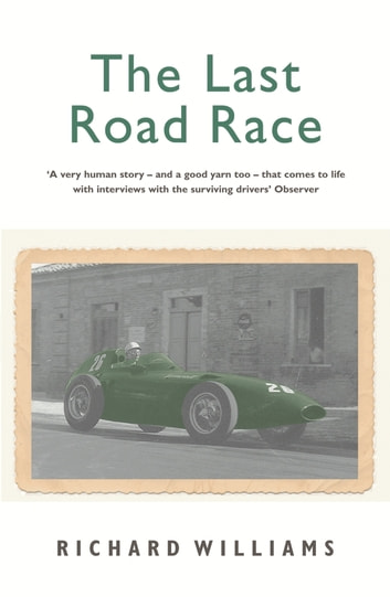 The Last Road Race ebook by Richard Williams