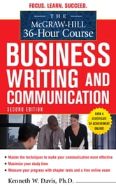 The McGraw-Hill 36-Hour Course in Business Writing and Communication, Second Edition ebook by Kenneth Davis