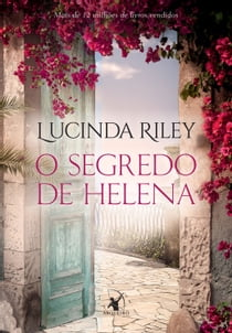O segredo de Helena ebook by Lucinda Riley