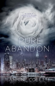 Pure Abandon ebook by Jeannine Colette