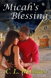 Micah's Blessing ebook by C. L. Williams