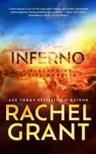 Inferno - A Flashpoint Series Novella ebook by Rachel Grant