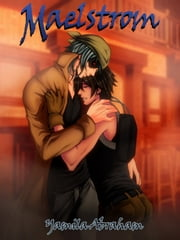 Maelstrom 3 (Yaoi) ebook by Yamila Abraham