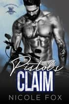 Pistol's Claim - The Brethren MC, #3 ebook by