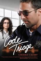 Code Triage ebook by Candy Calvert