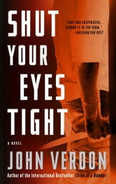 Shut Your Eyes Tight (Dave Gurney, No. 2) - A Novel ebook by John Verdon
