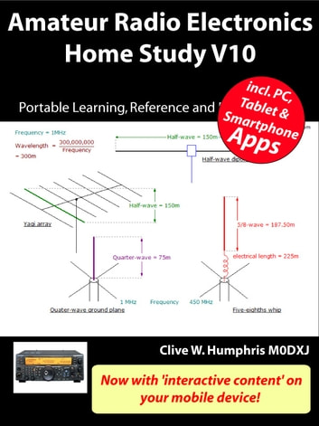 Amateur Radio Electronics V10 Home Study ebook by Clive W. Humphris
