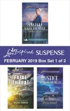 Harlequin Love Inspired Suspense February 2019 - Box Set 1 of 2 - A Wholesome Western Romance eBook by Debby Giusti, Valerie Hansen, Jenna Night