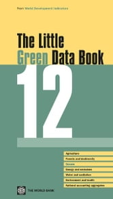 The Little Green Data Book 2012 ebook by World Bank