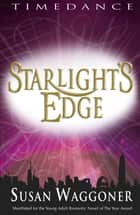 Starlight's Edge ebook by Susan Waggoner