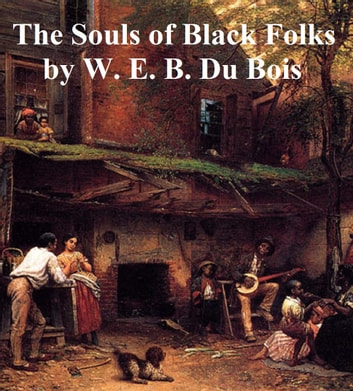 the souls of black folk analysis A teacher's guide to the souls of black folk b w e b dubois 3 introduction equally appropriate for the english language arts and social studies classrooms, the souls of black folk is a series of essays (some of which had been previously published) in which william edward burghardt du bois (pronounced due bóyss), 1868-1963, presents his argument about.