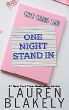 One Night Stand-In e-bok by Lauren Blakely