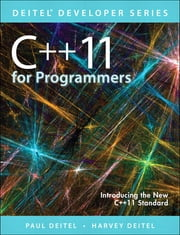 C++11 for Programmers ebook by Paul Deitel,Harvey M. Deitel