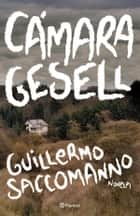 Cámara Gesell ebooks by Guillermo Saccomanno