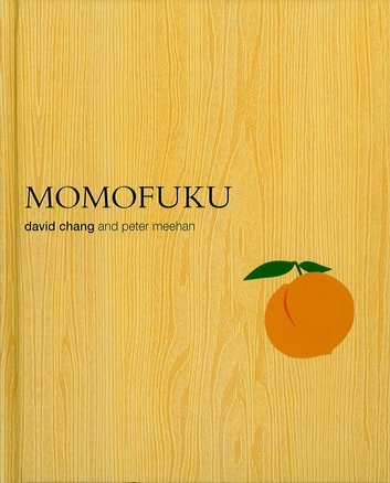 Momofuku ebook by David Chang