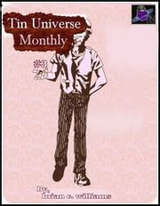 Tin Universe Monthly #3 ebook by Brian C. Williams