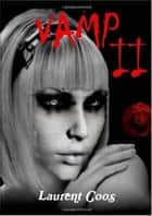 VAMP II ebook by Laurent Coos