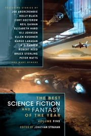 The Best Science Fiction and Fantasy of the Year Volume 5 ebook by Jonathan Strahan