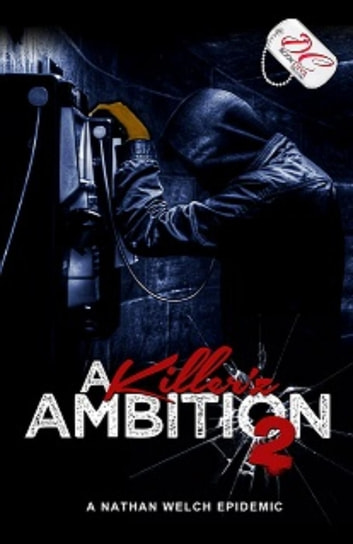 A Killer'z Ambition 2 {DC Bookdiva Publications} - A Killer'z Ambition, #2 ebook by Nathan Welch