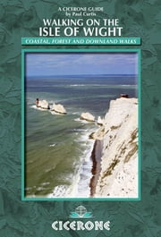 Walking on the Isle of Wight - Cicerone Press ebook by Paul Curtis