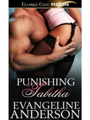 Punishing Tabitha ebook by Evangeline Anderson