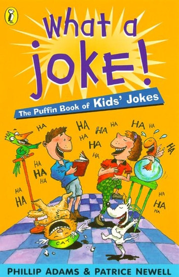 What a Joke! ebook by Phillip Adams,Patrice Newell