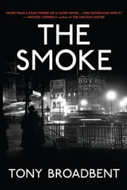 The Smoke ebook by Tony Broadbent