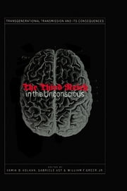 Third Reich in the Unconscious ebook by Vamik D. Volkan,Gabriele Ast,William F. Greer, Jr.