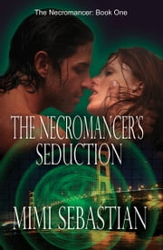 The Necromancer's Seduction ebook by Mimi Sebastian
