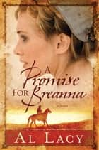 A Promise for Breanna ebook by Al Lacy
