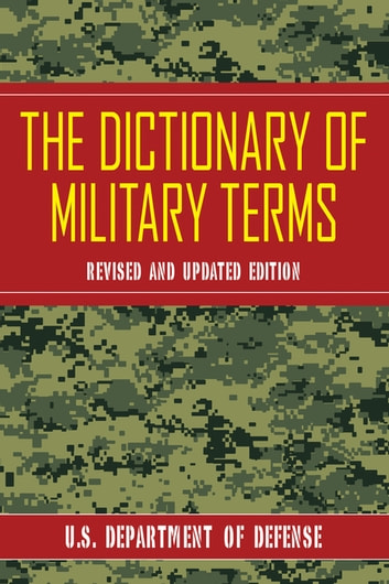 The Dictionary of Military Terms ebook by Defense
