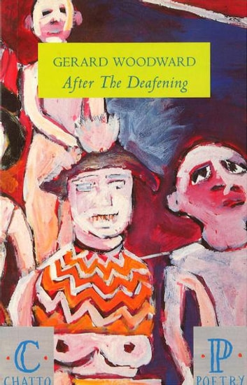 After The Deafening ebook by Gerard Woodward