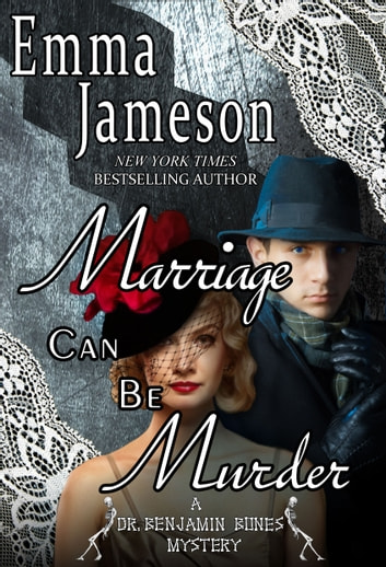 Marriage Can Be Murder ebook by Emma Jameson