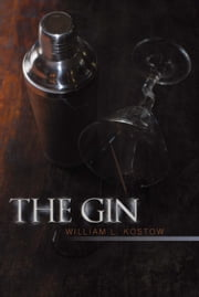 The Gin ebook by William L. Kostow