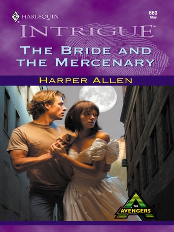 The Bride and the Mercenary ebook by Harper Allen