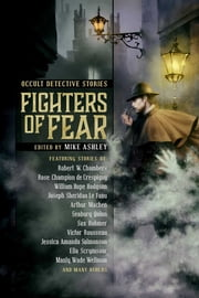 Fighters of Fear - Occult Detective Stories ebook by Mike Ashley