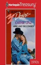 Abbie and the Cowboy ebook by Cathie Linz