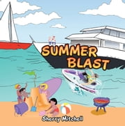 Summer Blast ebook by Sherry Mitchell