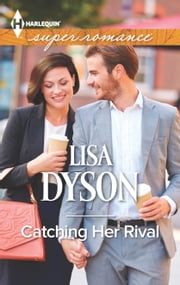 Catching Her Rival ebook by Lisa Dyson